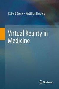 Virtual Reality in Medicine