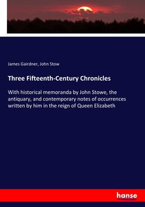 Three Fifteenth-Century Chronicles