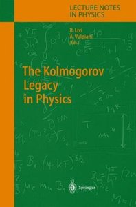 The Kolmogorov Legacy in Physics