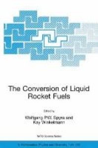 The Conversion of Liquid Rocket Fuels