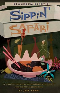 Beachbum Berry's Sippin' Safari