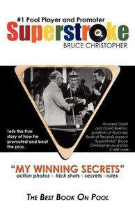 Superstroke Bruce Christopher: My Winning Secrets