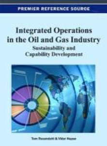 Integrated Operations in the Oil and Gas Industry: Sustainabilit