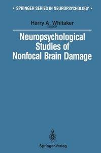 Neuropsychological Studies of Nonfocal Brain Damage