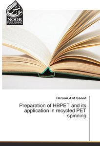 Preparation of HBPET and its application in recycled PET spinnin