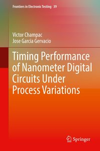 Timing Performance of Nanometer Digital Circuits Under Process V