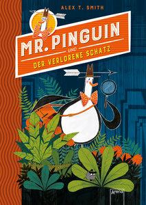 Mister Pinguin (1) und der verlorene Schatz