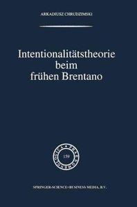 Intentionalitätstheorie beim frühen Brentano