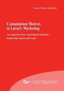 Consumption Motives in Luxury Marketing