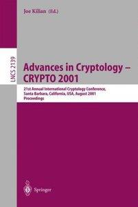 Advances in Cryptology - CRYPTO 2001
