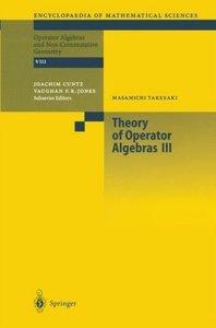 Theory of Operator Algebras III