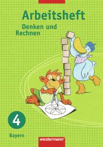 Denken und Rechnen 4. Arbeitsheft. Grundschule. Bayern