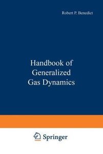 Handbook of Generalized Gas Dynamics
