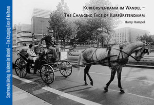 Kurfürstendamm im Wandel - The Changing Face of Kurfürstendamm