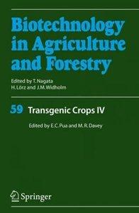 Transgenic Crops IV