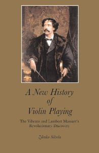 A New History of Violin Playing