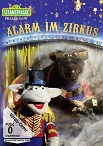 Sesamstrasse präsentiert: Alarm im Zirkus