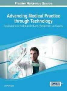 Advancing Medical Practice Through Technology: Applications for