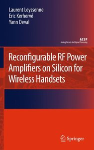 Reconfigurable RF Power Amplifiers on Silicon for Wireless Hands