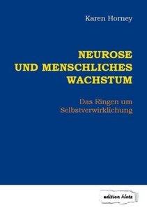 Neurose und menschliches Wachstum