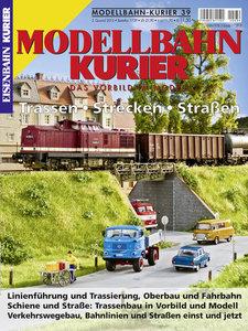 Modellbahn-Kurier 39: Trassen - Strecken - Straßen