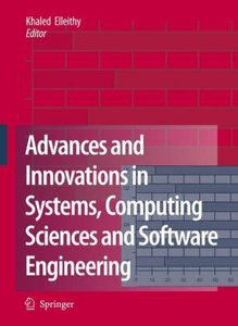 Advances and Innovations in Systems, Computing Sciences and Soft
