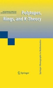 Polytopes, Rings, and K-Theory