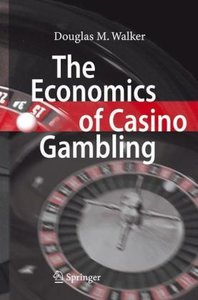 Walker, D: Economics of Casino Gambling