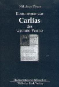 "Kommentar zur ""Carlias"" des Ugolino Verino"