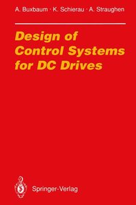 Design of Control Systems for DC Drives