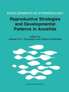 Reproductive Strategies and Developmental Patterns in Annelids