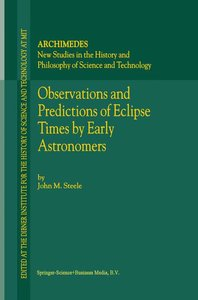 Observations and Predictions of Eclipse Times by Early Astronome