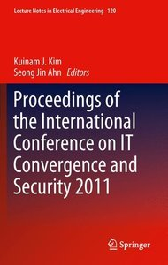 Proceedings of the International Conference on IT Convergence an