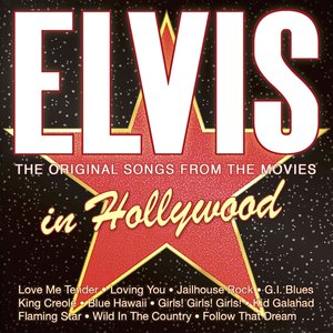 Elvis In Hollywood-The Origi
