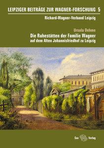 Leipziger Beiträge zur Wagner-Forschung 5