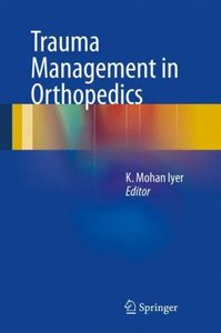 Trauma Management in Orthopedics