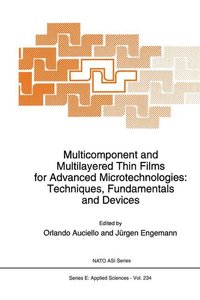 Multicomponent and Multilayered Thin Films for Advanced Microtec