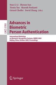 Advances in Biometric Person Authentication