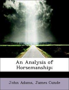 An Analysis of Horsemanship;