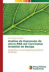 Análise de Expressão de micro RNA em Carcinoma Urotelial de Bexi