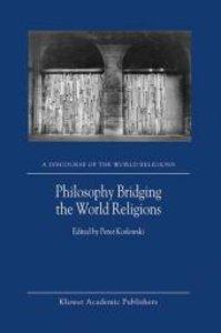 Philosophy Bridging the World Religions