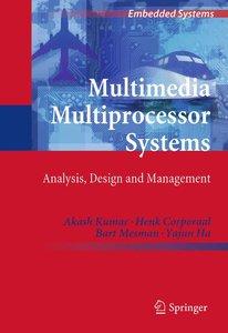 Multimedia Multiprocessor Systems