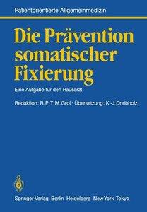 Die Prävention somatischer Fixierung