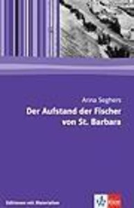 Der Aufstand der Fischer von St. Barbara. Mit Materialien