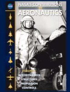 NASA's Contributions to Aeronuatics Volume I