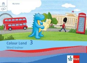 Colour Land ab Klasse 3. Vokabelheft 3. Schuljahr. Ausgabe für B