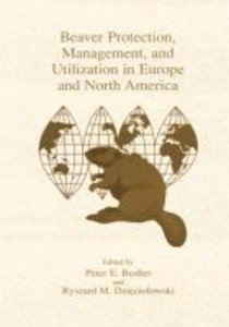 Beaver Protection, Management, and Utilization in Europe and Nor