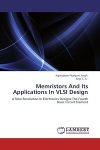 Memristors And Its Applications In VLSI Design