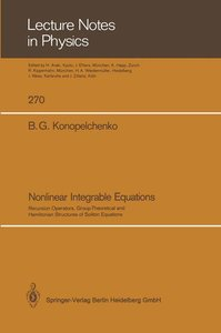 Nonlinear Integrable Equations