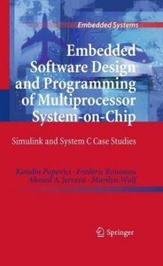 Embedded Software Design and Programming of Multiprocessor Syste